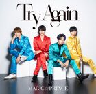 MAG!C☆PRINCE - Try Again-CD