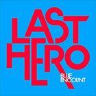 BLUE ENCOUNT - LAST HERO