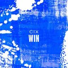 CIX - WIN –Korean ver.–