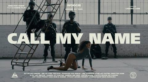 WOOGIE - CALL MY NAME (Feat. G