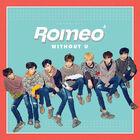 ROMEO 4th Mini 'WITHOUT U'