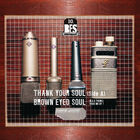 Thank Your Soul - SIDE A - Brown Eyed Soul
