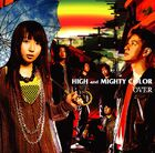 HIGH and MIGHTY COLOR - OVER