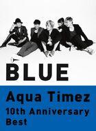 Aqua Timez - 10th Anniversary Best Blue reg