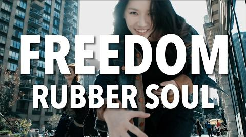 Rubber Soul - Freedom