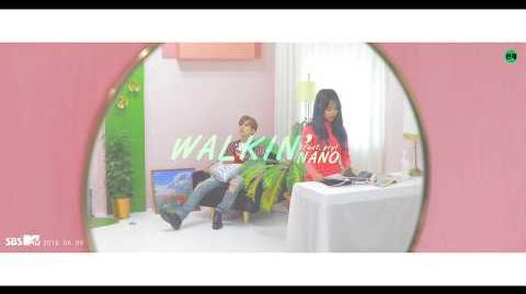 MV NANO(나노) Walkin' (Feat. Pry) (Prod