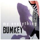 Bumkey - My Everything