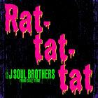 Sandaime J SOUL BROTHERS - Rat tat tat-CD