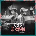 Cover 2CHAIN - Kihyun X Jooheon 'You And I'