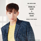 Jun.K - THIS IS NOT A SONG
