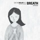 S.M.THE BALLAD (Taeyeon)