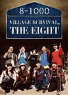 Village Survival The Eight