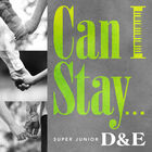 D&E-Can I Stay
