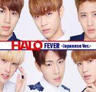 HALO - Fever (Japanese Ver.)