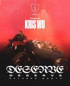 Kris Wu - Deserve