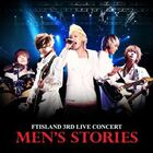 "FTISLAND 3rd Live Concert ""Men's Stories"""