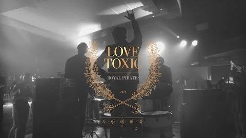 Royal Pirates - Love Toxic
