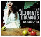 Mizuki Nana - ULTIMATE DIAMOND CDDVD