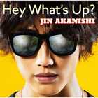 Akanishi Jin - HEY WHAT'S UP-CD