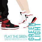 Play-the-Siren-GREEN-LIGHT