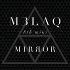 MBLAQ - Mirror