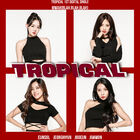 Tropical 1st Digital single album
