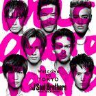 Sandaime J Soul Brothers - Welcome to TOKYO CD