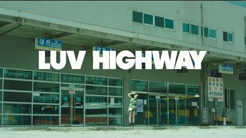 아이디(Eyedi) - Luv Highway(러브 하이웨이) Official Music Video