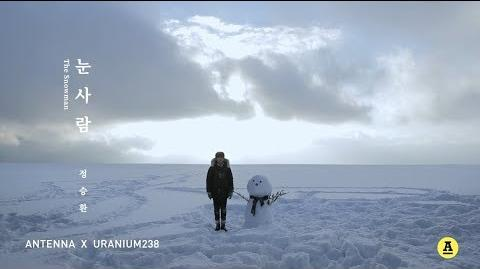정승환 '눈사람' OFFICIAL M V Jung Seung Hwan 'The Snowman'