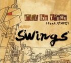I ll be there swings