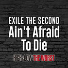 EXILE THE SECOND - Ain't Afraid To Die-CD