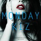 Monday Kiz - Kiss