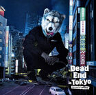 MAN WITH A MISSION - Dead End in Tokyo-CD