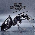BLUE ENCOUNT - Survivor