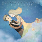 Tae Yeon & The One - Like A Star