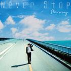 Nishijima Takahiro - Never Stop-CD