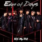 Kis-My-Ft2 - Edge of Days-CD