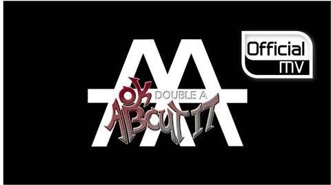 MV AA(더블에이) OK ABOUT IT(오케바리)