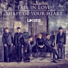 U Kiss - Fall in Love Shape of your heart