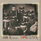 Jun. K - Love Letter