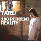 Taru - 100 Percent Reality