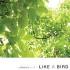 Urban Zakapa - Like A Bird