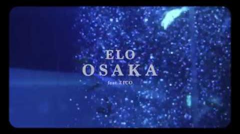 ELO (엘로) - OSAKA (Feat