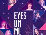 Eyes on Me: The Movie