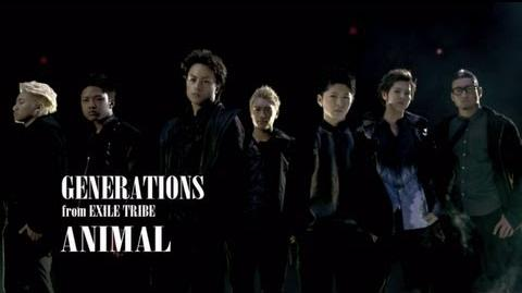 GENERATIONS from EXILE TRIBE ANIMAL (Short Version)