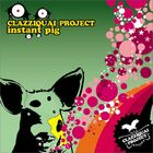 Clazziquai-instant pig