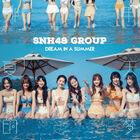 SNH48-Dream in a Summer