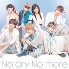 AAA - No cry No more (CD Only)