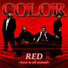 COLOR - Red ~Love Is All Around-CD