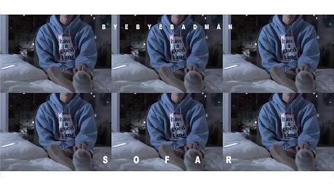 -MV- Bye Bye Badman - So Far